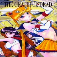 Sailor Moon dj - The Grateful Dead