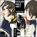 Foolish Girls Meet
